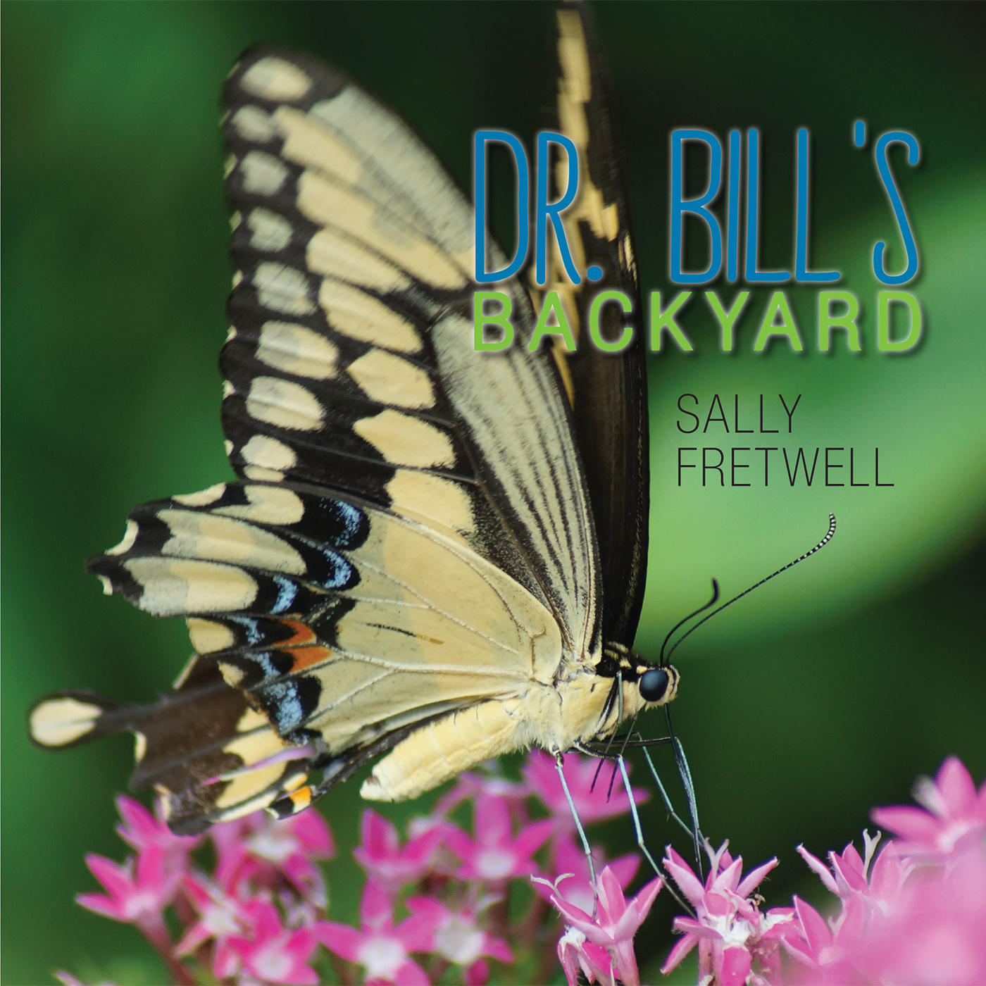 SAlly Fretwell Dr Bill's Backyard